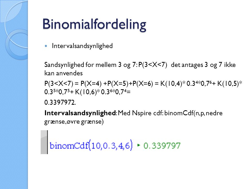 Binomialfordeling Intervalsandsynlighed