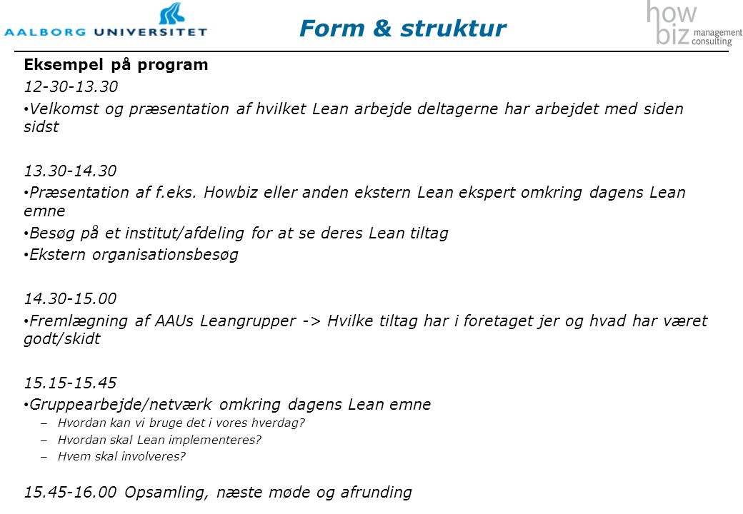 Form & struktur Eksempel på program 12-30-13.30