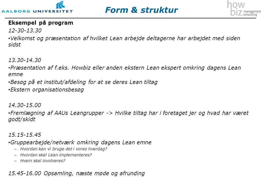 Form & struktur Eksempel på program 12-30-13.30
