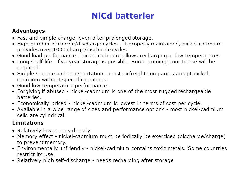 NiCd batterier Advantages