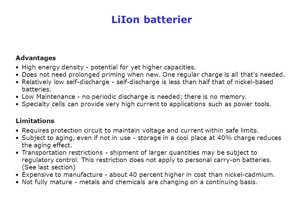 LiIon batterier Advantages