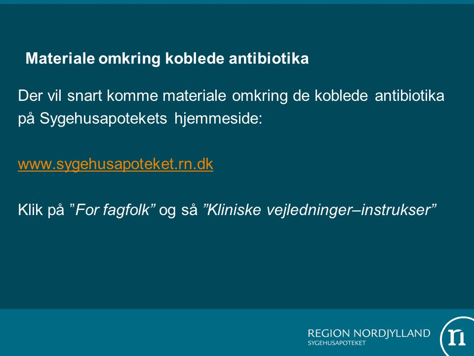Materiale omkring koblede antibiotika