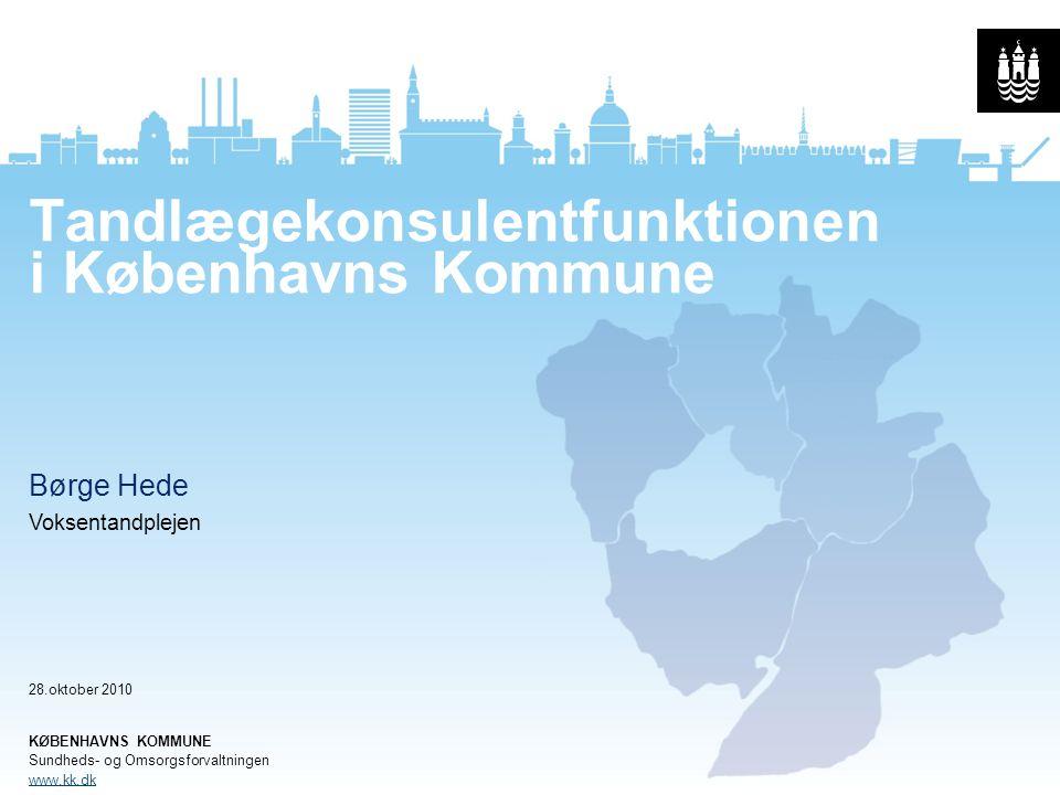 Tandlægekonsulentfunktionen i Københavns Kommune