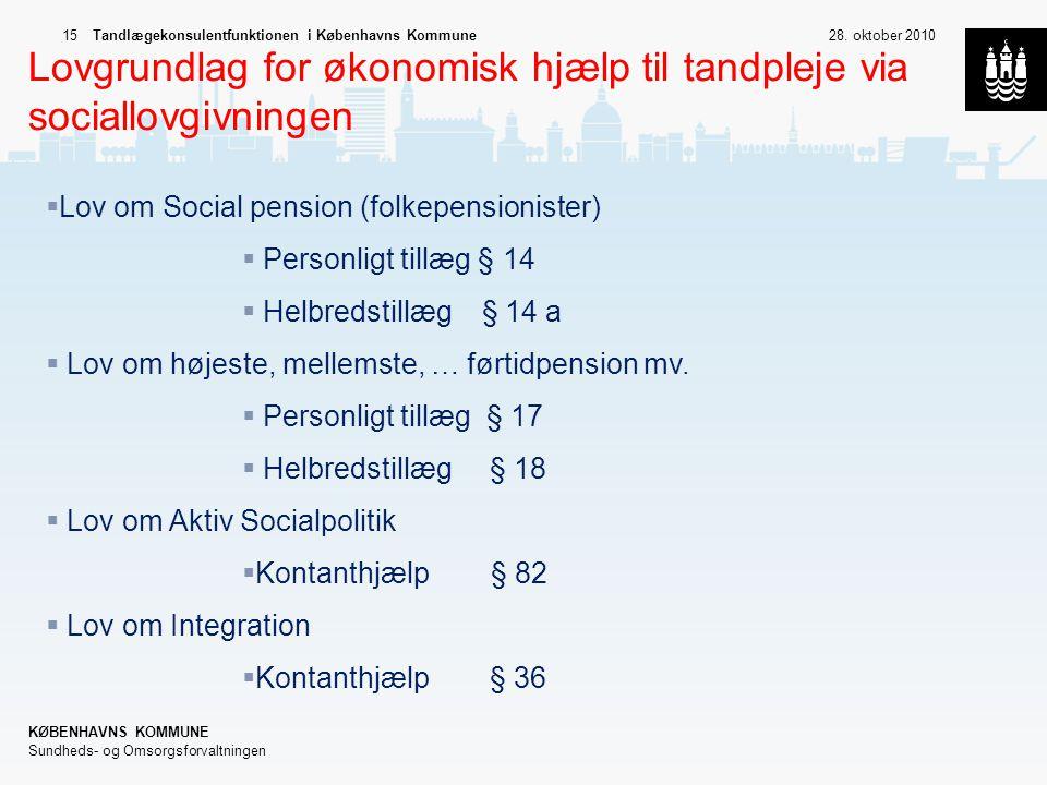 Lovgrundlag for økonomisk hjælp til tandpleje via sociallovgivningen