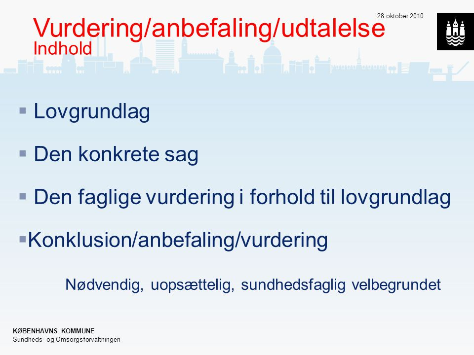 Vurdering/anbefaling/udtalelse