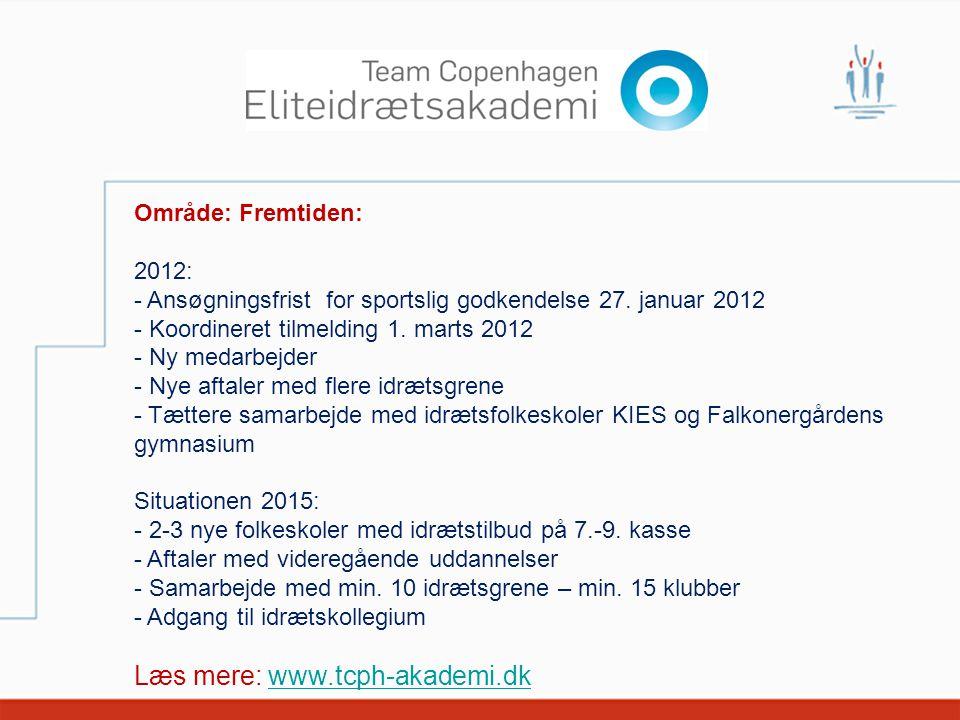 Læs mere: www.tcph-akademi.dk