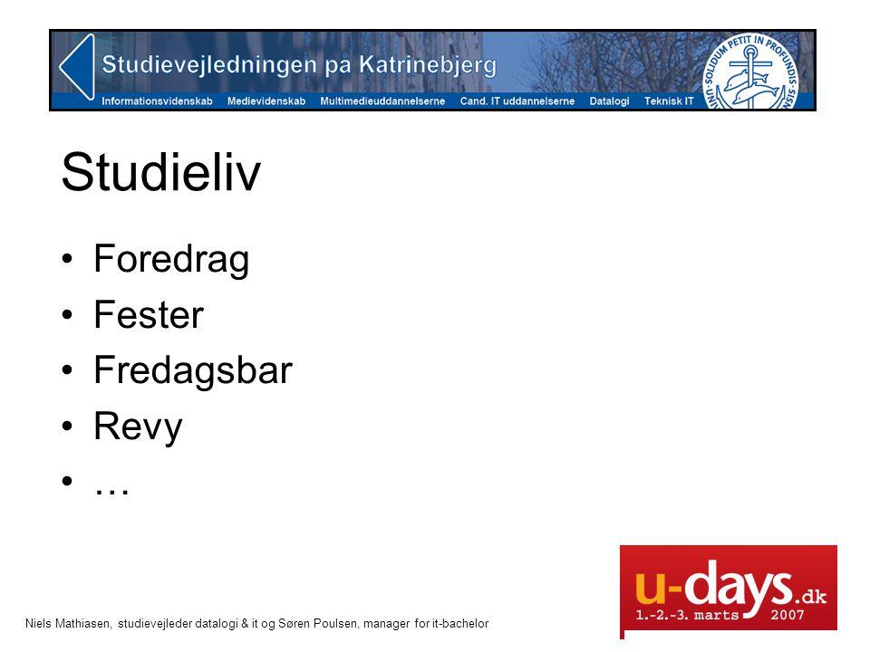 Studieliv Foredrag Fester Fredagsbar Revy …