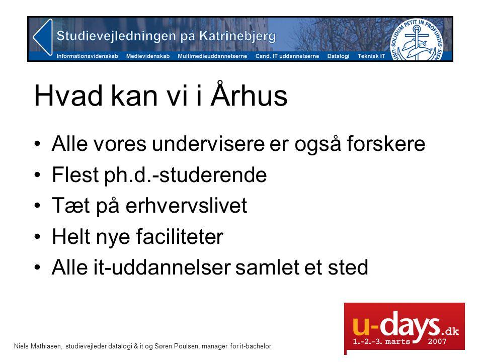 Hvad kan vi i Århus Alle vores undervisere er også forskere
