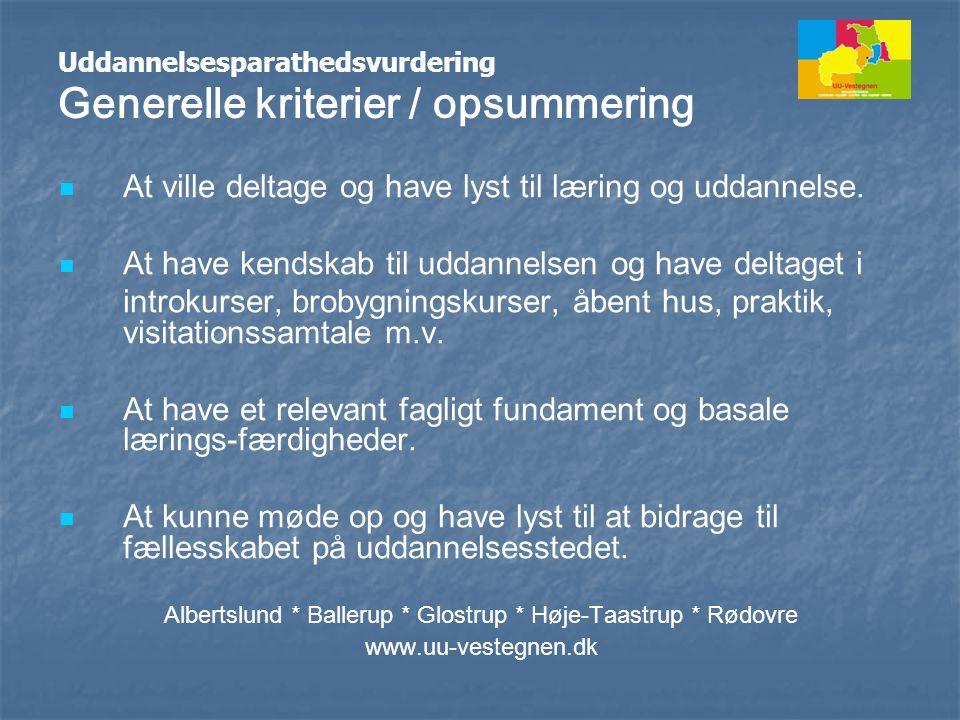 Uddannelsesparathedsvurdering Generelle kriterier / opsummering