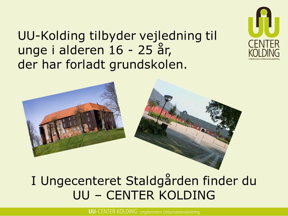 I Ungecenteret Staldgården finder du UU – CENTER KOLDING