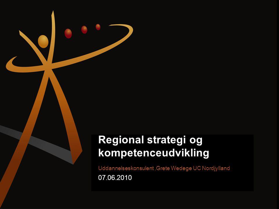 Regional strategi og kompetenceudvikling