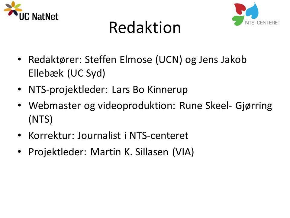 Redaktion Redaktører: Steffen Elmose (UCN) og Jens Jakob Ellebæk (UC Syd) NTS-projektleder: Lars Bo Kinnerup.
