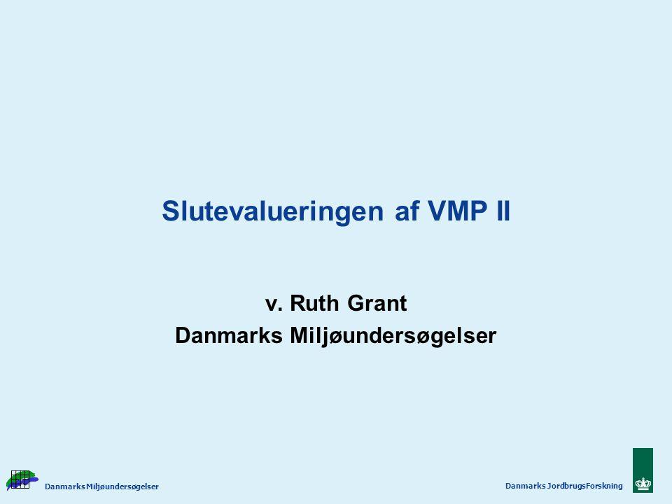 Slutevalueringen af VMP II