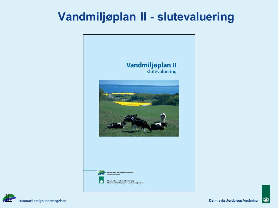Vandmiljøplan II - slutevaluering