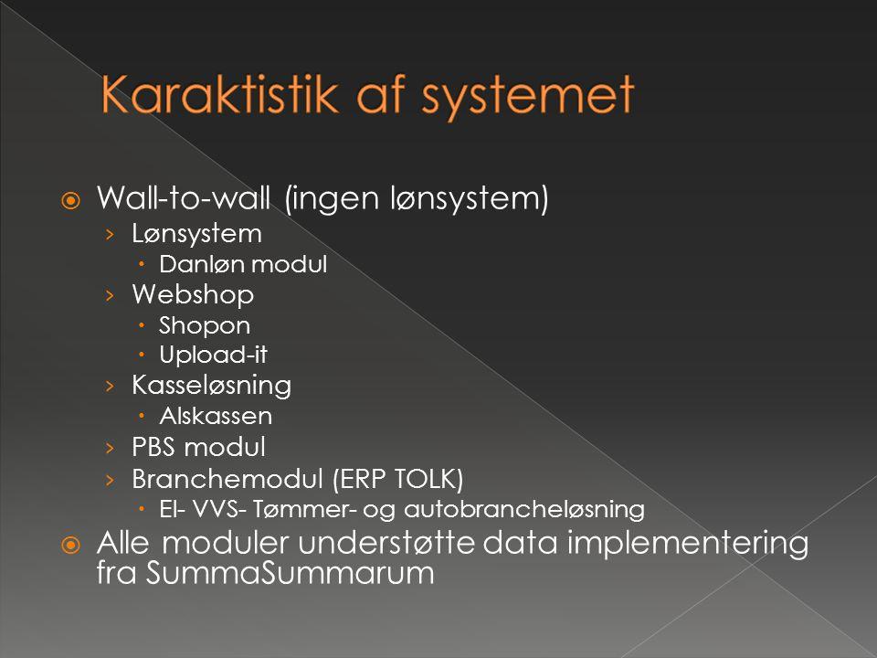 Karaktistik af systemet