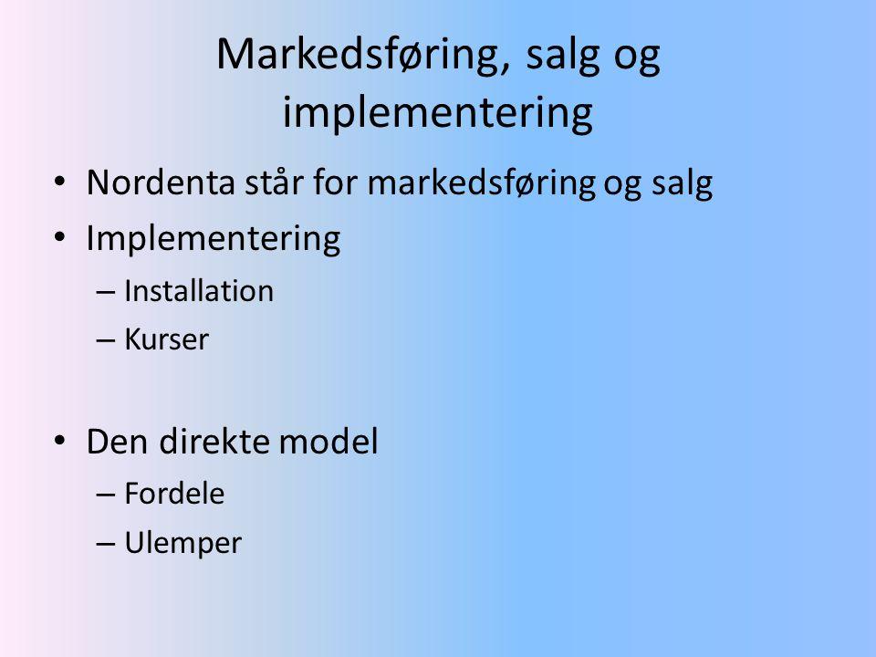 Markedsføring, salg og implementering