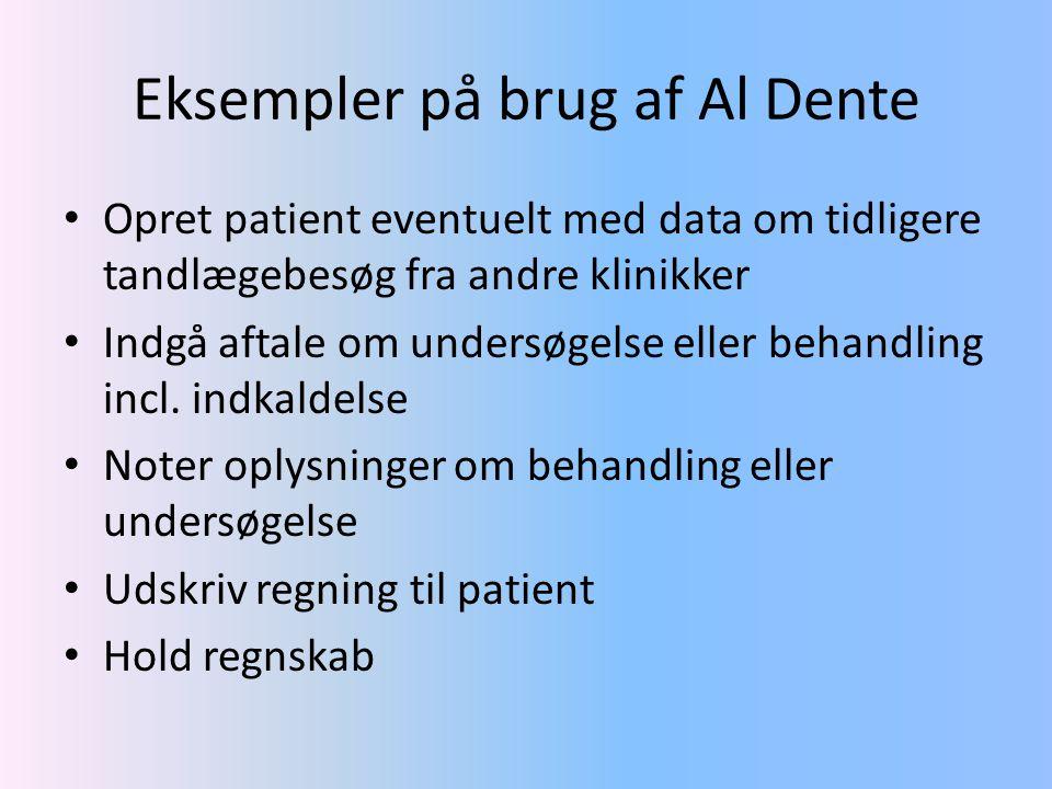 Eksempler på brug af Al Dente