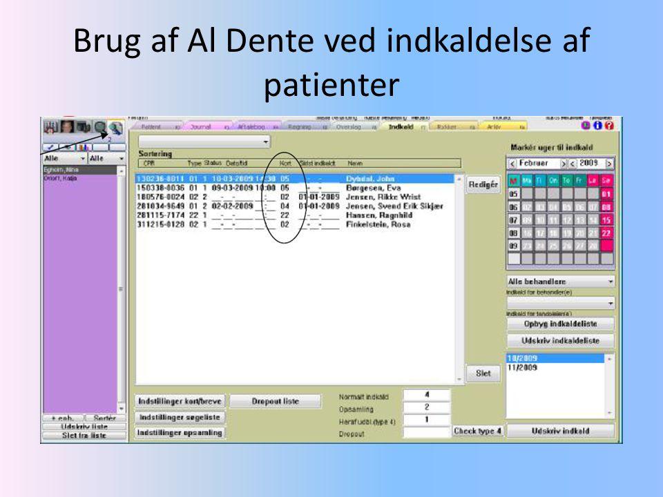 Brug af Al Dente ved indkaldelse af patienter