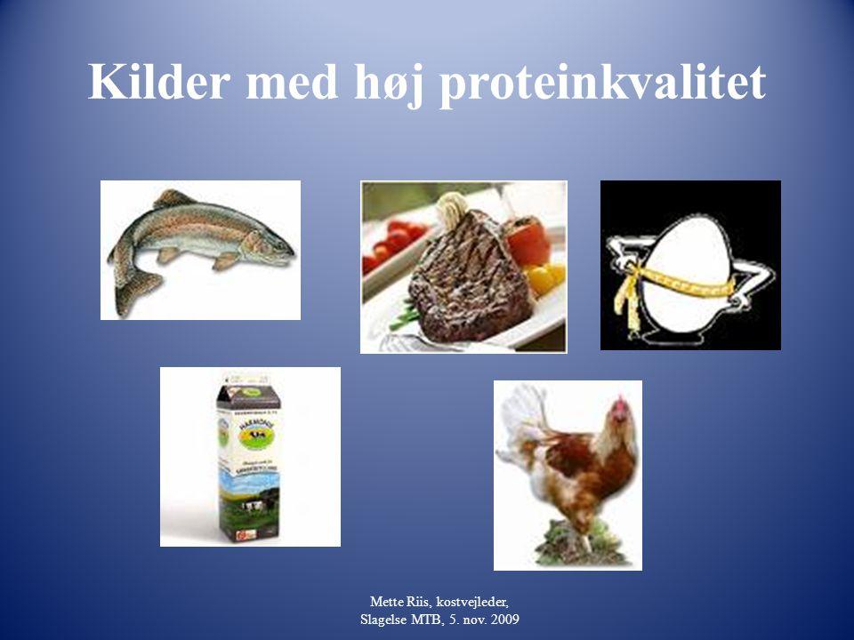 Kilder med høj proteinkvalitet
