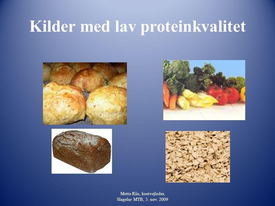 Kilder med lav proteinkvalitet