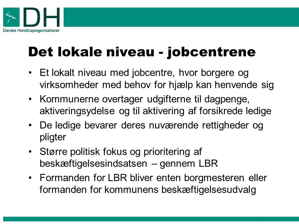 Det lokale niveau - jobcentrene