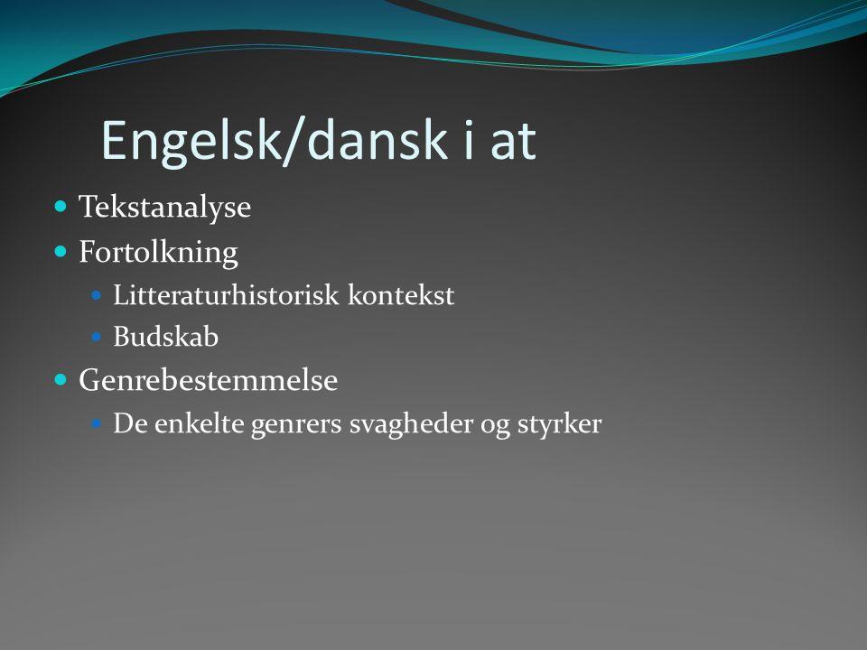 Engelsk/dansk i at Tekstanalyse Fortolkning Genrebestemmelse