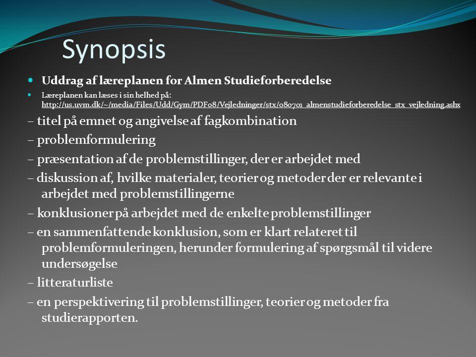 Synopsis – titel på emnet og angivelse af fagkombination