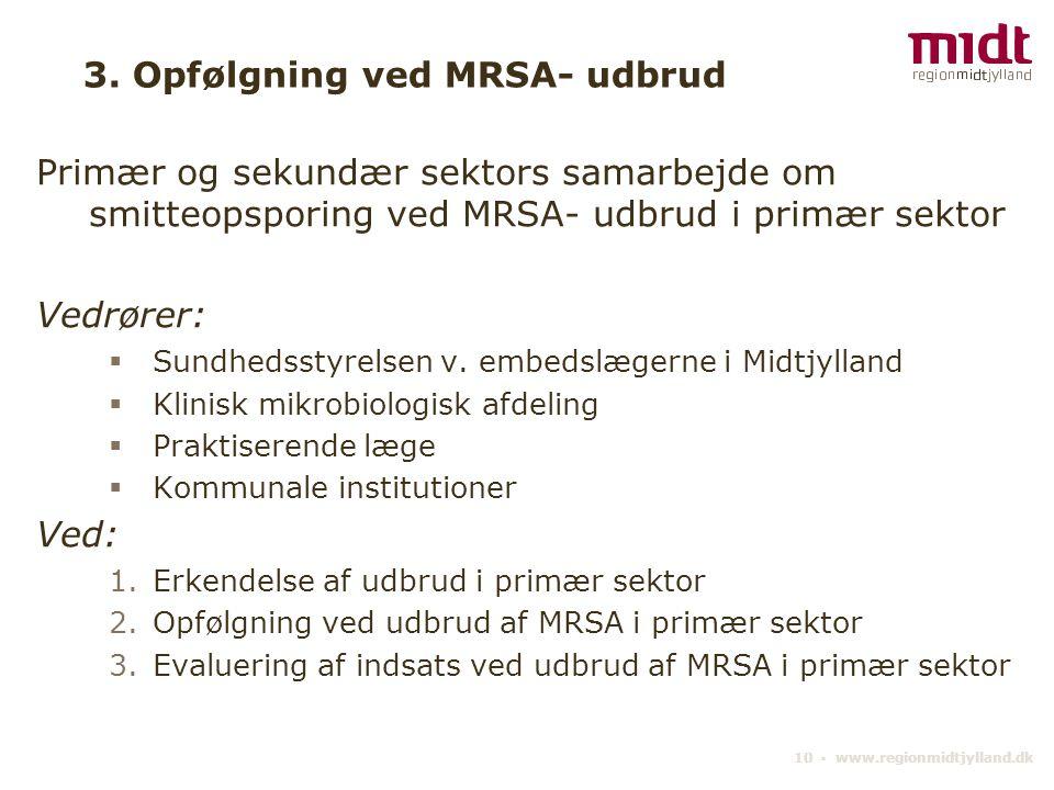 3. Opfølgning ved MRSA- udbrud