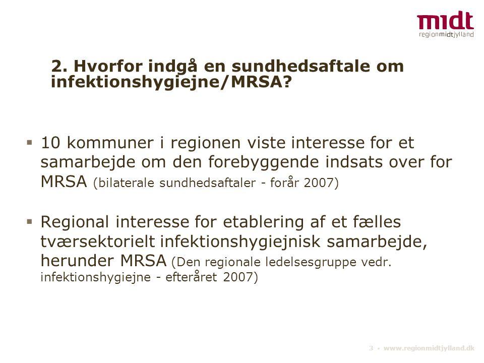 2. Hvorfor indgå en sundhedsaftale om infektionshygiejne/MRSA