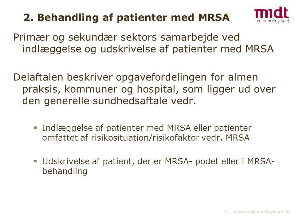 2. Behandling af patienter med MRSA