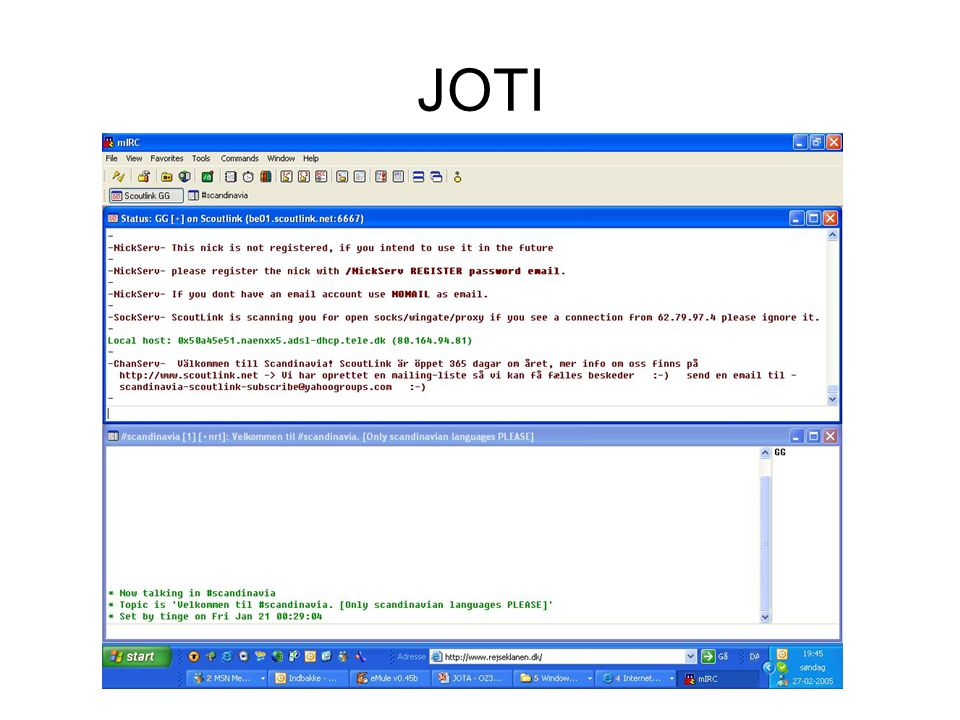 JOTI JOTI er Internettet pangdang til JOTA. Kommunikationsformen er chatte.