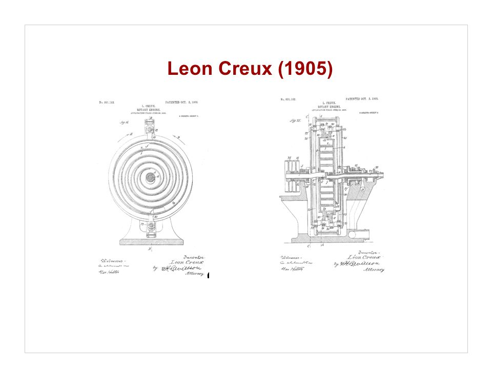 Leon Creux (1905) Opfundet af Leon Creux i 1905 (som en maskine) er først bragt til at virke i 80'erne som en kompressor.