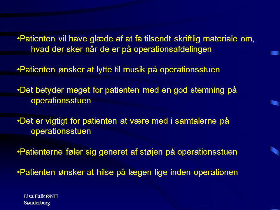 Patienten ønsker at lytte til musik på operationsstuen