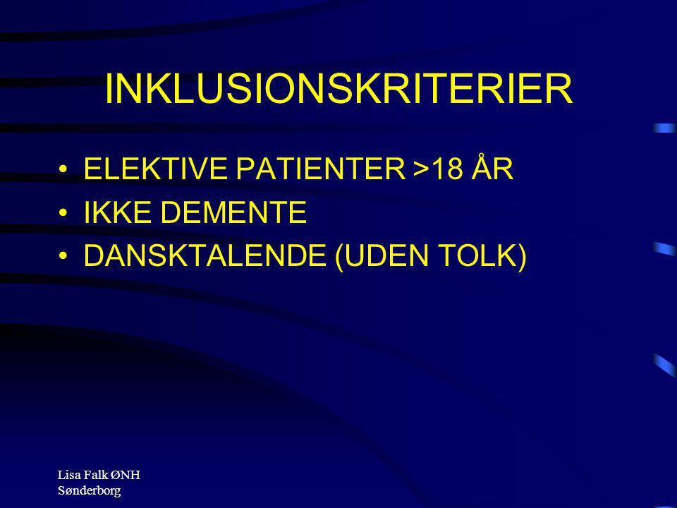 INKLUSIONSKRITERIER ELEKTIVE PATIENTER >18 ÅR IKKE DEMENTE