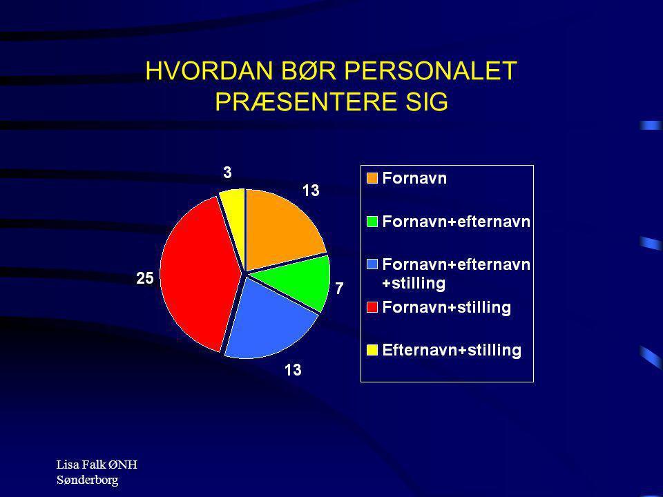 HVORDAN BØR PERSONALET PRÆSENTERE SIG
