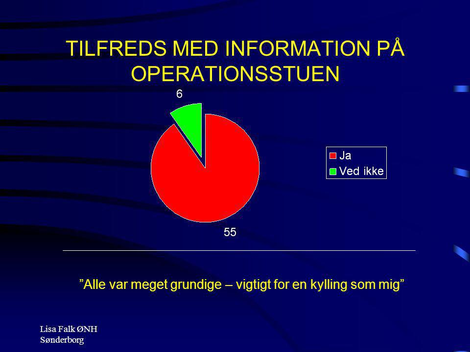 TILFREDS MED INFORMATION PÅ OPERATIONSSTUEN