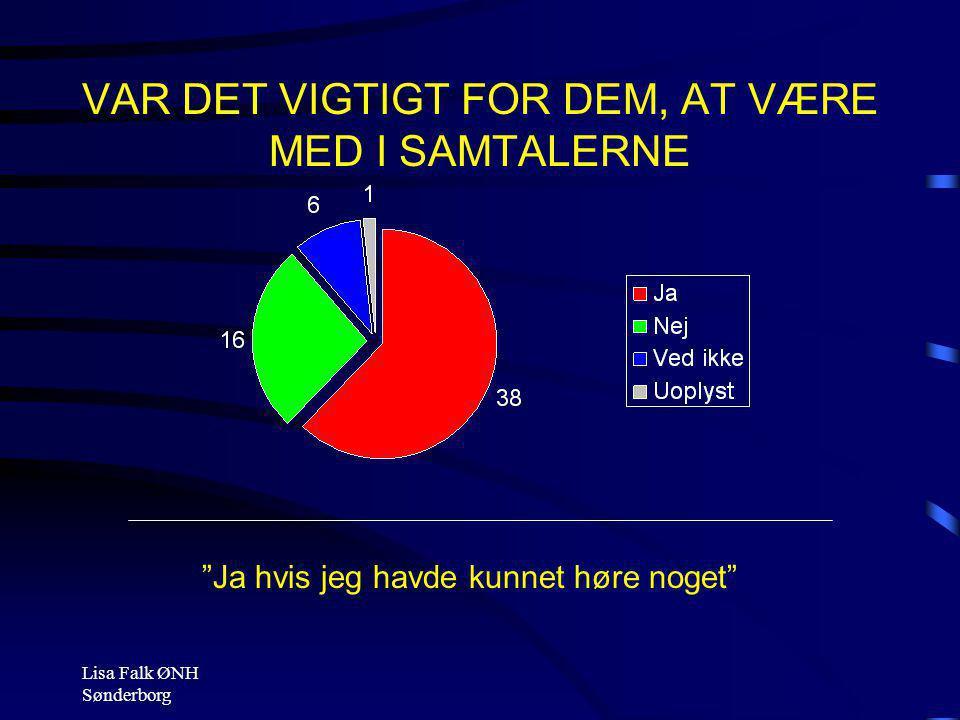 VAR DET VIGTIGT FOR DEM, AT VÆRE MED I SAMTALERNE