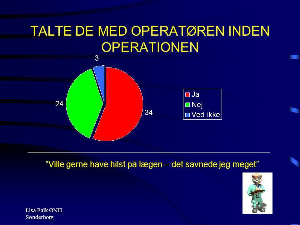 TALTE DE MED OPERATØREN INDEN OPERATIONEN