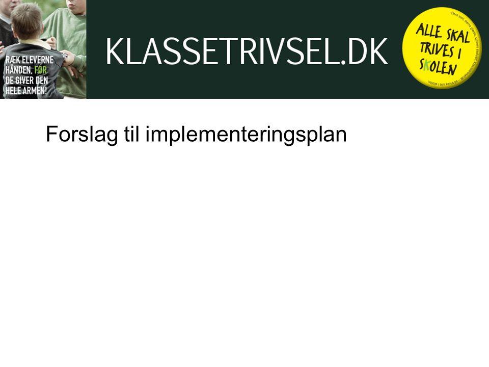 Forslag til implementeringsplan