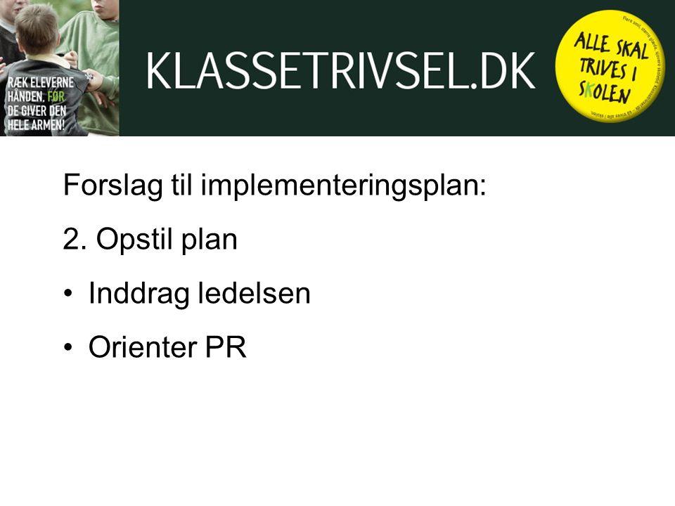 Forslag til implementeringsplan: