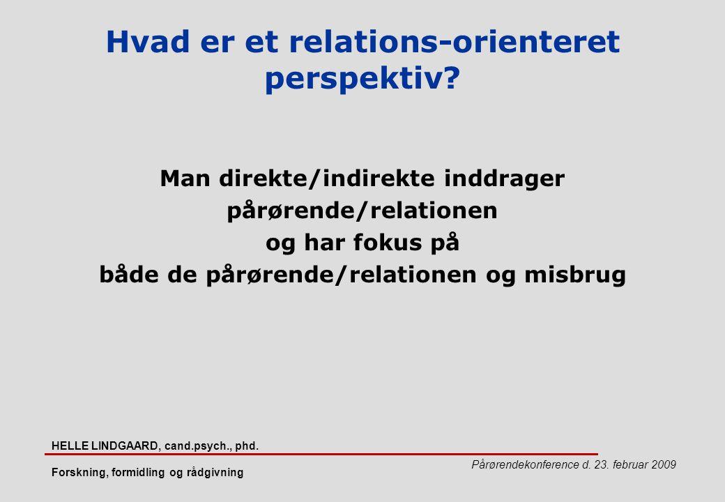Hvad er et relations-orienteret perspektiv