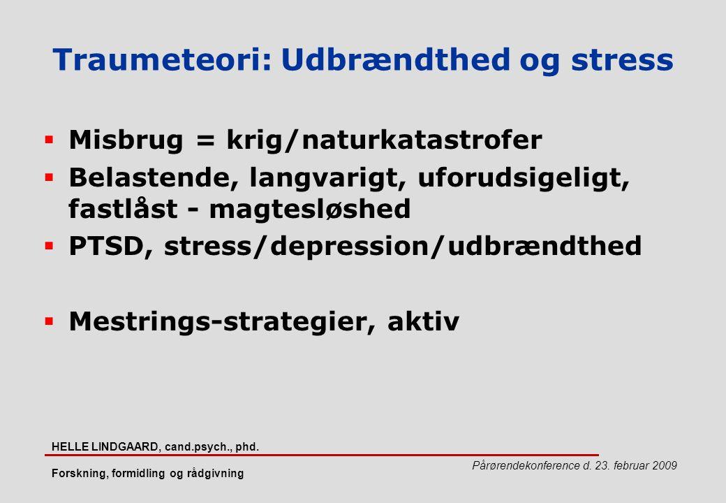 Traumeteori: Udbrændthed og stress