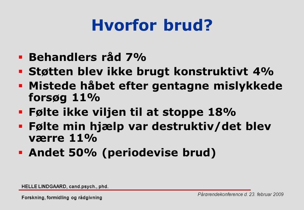 Hvorfor brud Behandlers råd 7%