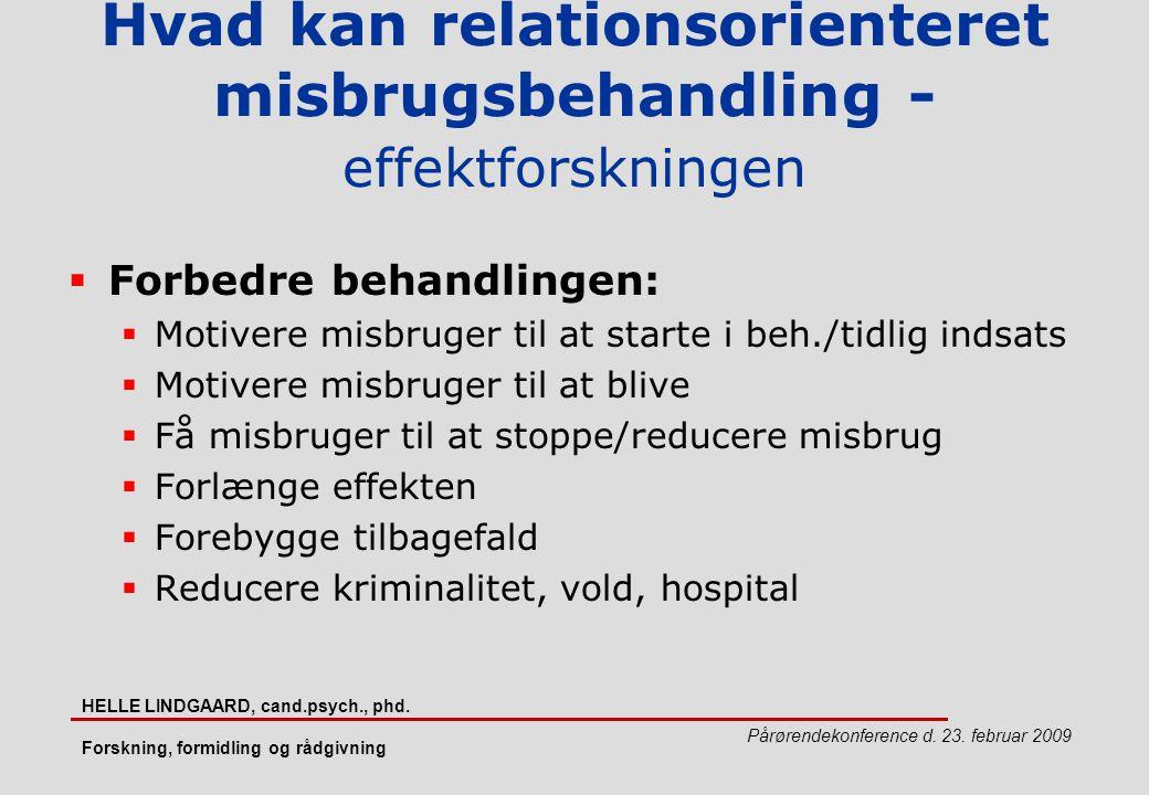 Hvad kan relationsorienteret misbrugsbehandling - effektforskningen