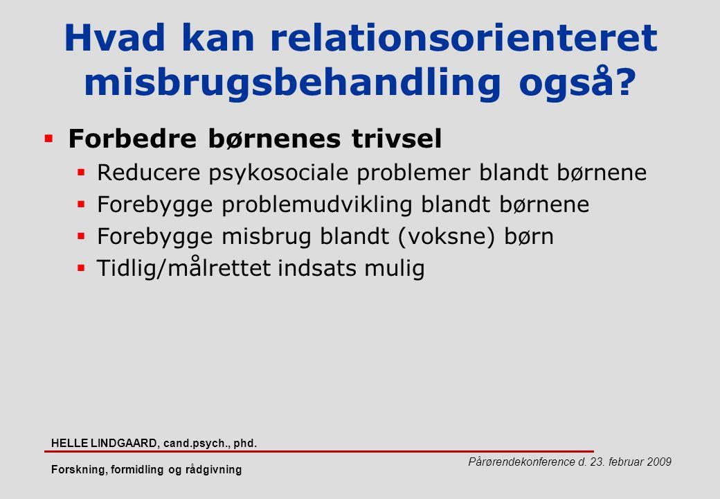 Hvad kan relationsorienteret misbrugsbehandling også