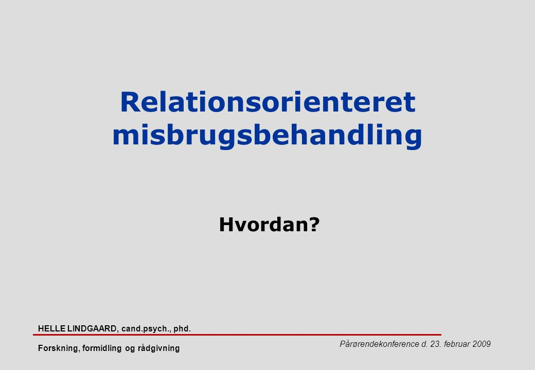 Relationsorienteret misbrugsbehandling