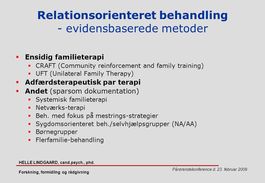 Relationsorienteret behandling - evidensbaserede metoder