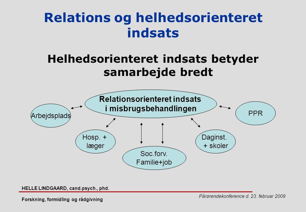 Relations og helhedsorienteret indsats