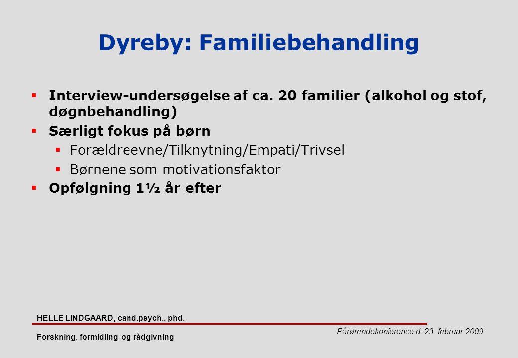Dyreby: Familiebehandling