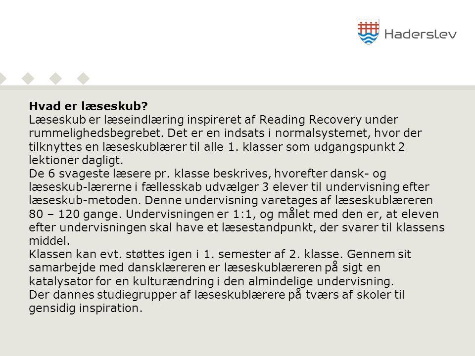 Hvad er læseskub Læseskub er læseindlæring inspireret af Reading Recovery under. rummelighedsbegrebet. Det er en indsats i normalsystemet, hvor der.